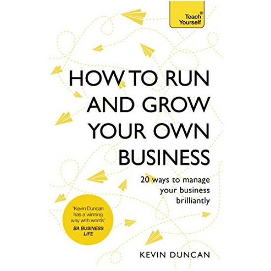 How to Run and Grow Your Own Business: - (Local Budget book)