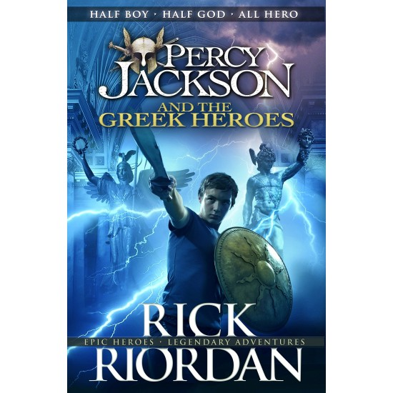 Percy Jackson and the Greek Heroes (Percy Jackson's Greek Myths) - (Local Budget book)